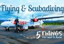 Scuba Diving And Flying